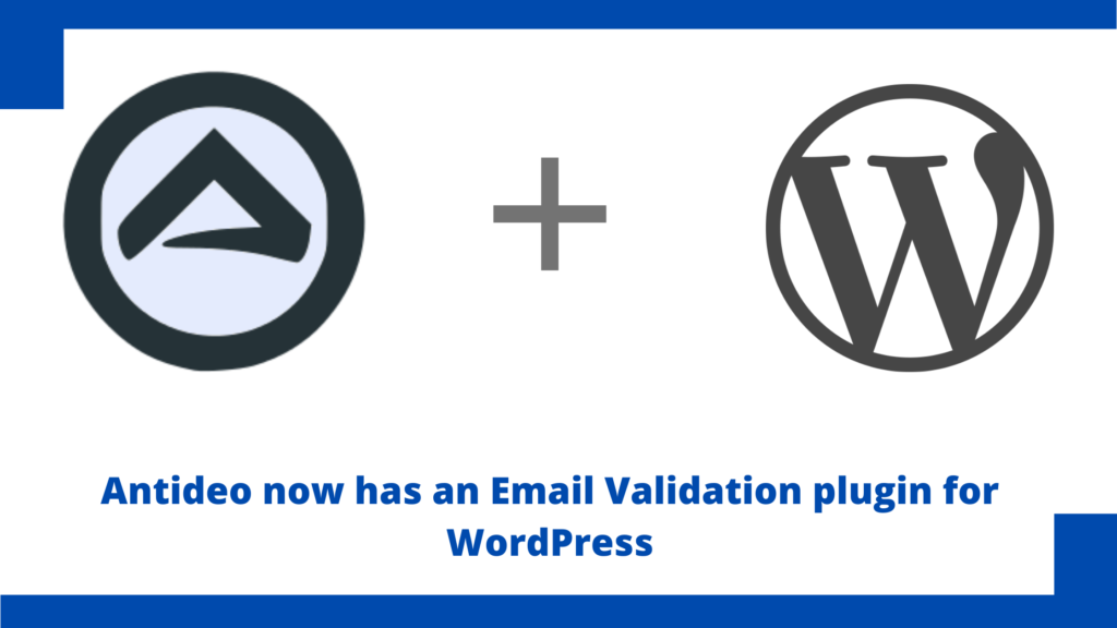 Antideo Email Validation Plugin Launch