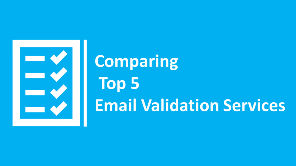 Comparison of Top email validation services