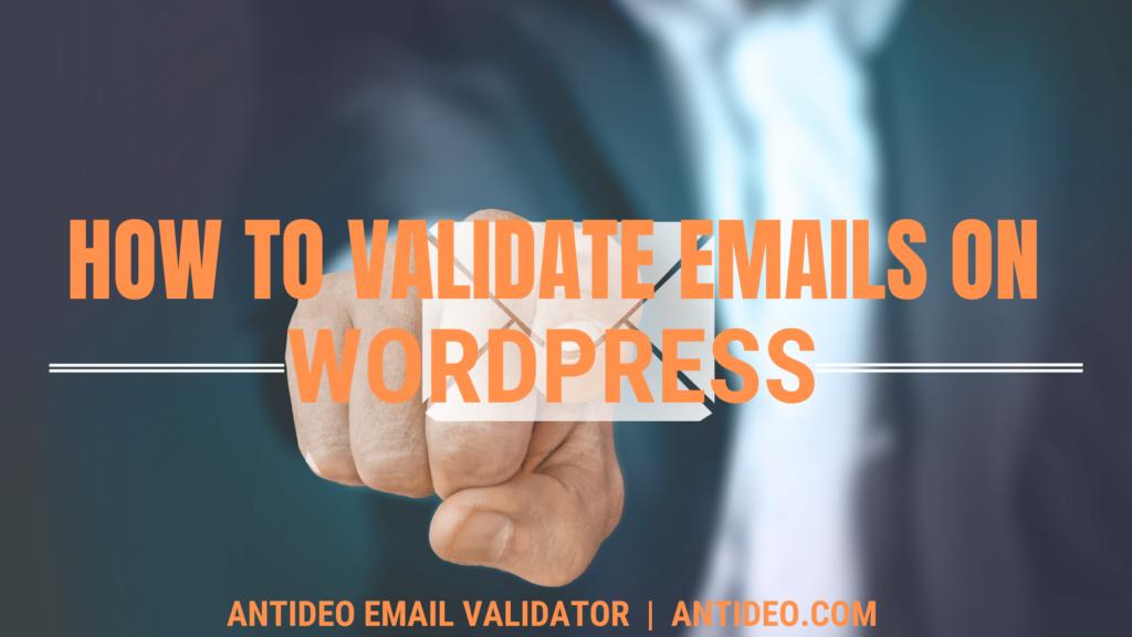 Validating emails on WordPress form